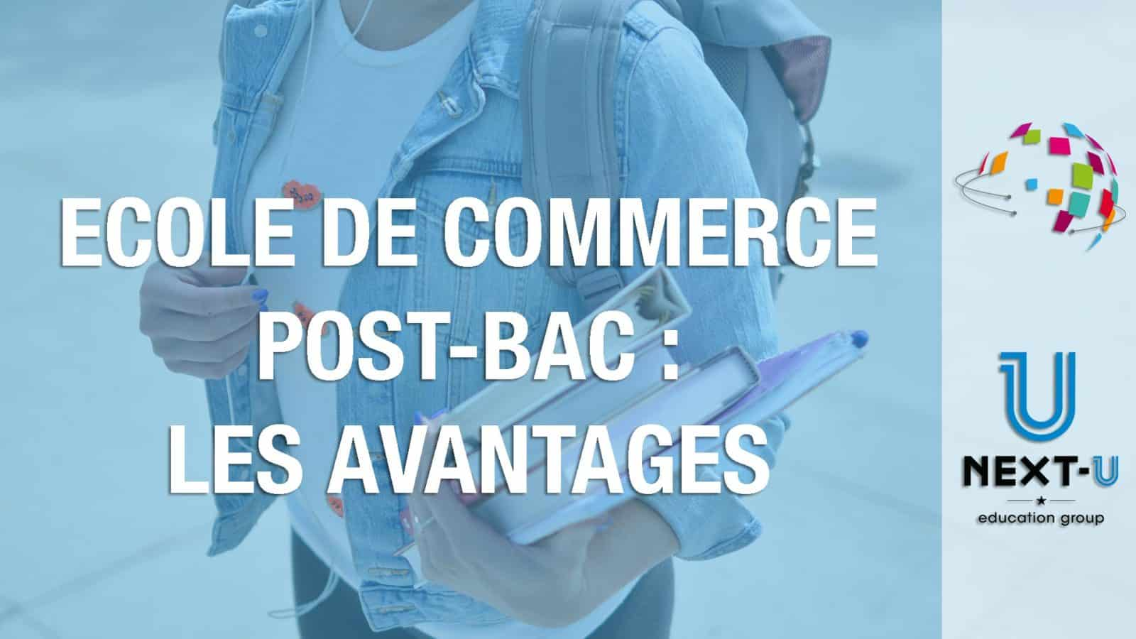 illustration ecole de commerce post bac avantages