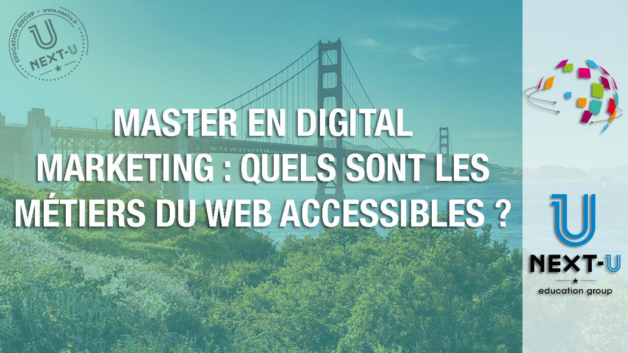 Master en digital marketing - quels sont les métiers du web accessibles ?